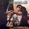 Ivo Meirelles - Swing Man